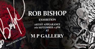 Rob Bishop Exhibition/ Artist Appearance September 7th 2019 1-3pm